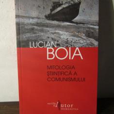 MITOLOGIA STIINTIFICA A COMUNISMULUI-LUCIAN BOIA - Carte Istorie