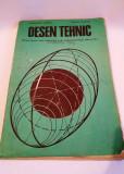 DESEN TEHNIC MANUAL CLASA A IX-A, GHEORGHE HUSEIN, MIHAIL TUDOSE, 1978