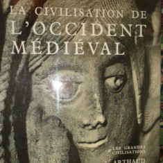 Civilizatia occidentului medieval ( in lb.franceza ) an 1964- Jacques le Goff - Istorie