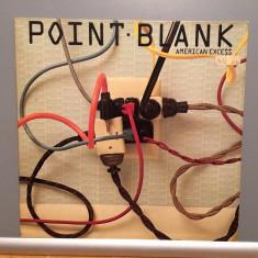 POINT BLANK - AMERICAN EXCESS (1981/MCA Rec/RFG) - Vinil/Analog/Impecabil(NM+) - Muzica Rock ariola