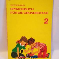 Carte limba germana, Sprachbuch fur die Grundschule 2, Westermann, 1978 - Carte in germana
