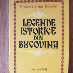 LEGENDE ISTORICE DIN BUCOVINA- SIMION FLOREA MARIN - Carte mitologie