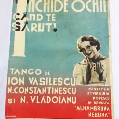 (T) Partitura muzicala veche, 1936 - Inchide ochii cand te sarut, tango, Ticu I.