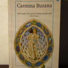 Carmina Burana - Antologie De Poezie Latina Medievala - Carte poezie