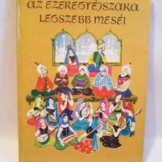 Carte lb. maghiara, Az Ezeregyejszaka legszebb mesei, de Mora Ferenz Konyvkiado - Carte in maghiara