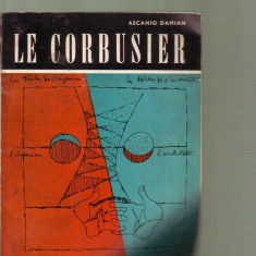 Ascanio Damian - Le Corbusier