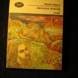 Demonul tineretii. Uvar - Sadoveanu - Roman