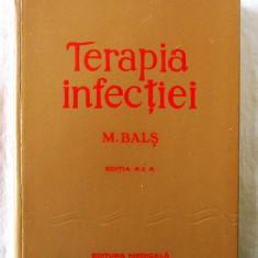 """""""TERAPIA INFECTIEI"""", Ed. II, M. Bals, 1976. Carte noua, Alta editura"""