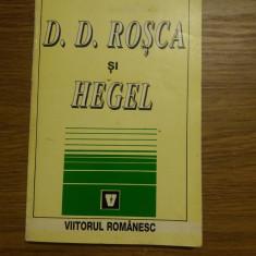 D.D. Rosca si Hegel