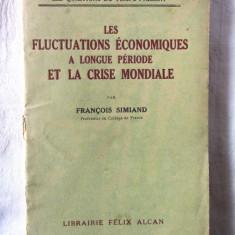 LES FLUCTUATIONS ECONOMIQUES A LONGUE PERIODE ET LA CRISE MONDIALE, F. Simiand - Carte in franceza