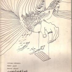 Mircea Ivanescu, Florin Puca, Leonid Dimov - Amintiri - Carte poezie