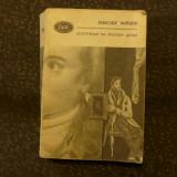 Portretul lui Dorian Grey de Oscar Wilde Ed. pentru literatura 1967 - Carte de colectie