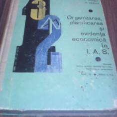 ORGANIZAREA, PLANIFICAREA SI EVIDENTA ECONOMICA IN I.A.S.-I.HATEGAN MANUAL RAR!!!