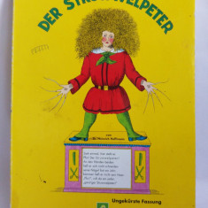 (T)  Der Struwwelpeter -Heinrich Hoffmann, carte pt copii, limba germana
