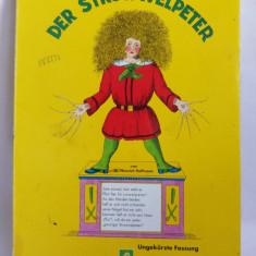 (T) Der Struwwelpeter -Heinrich Hoffmann, carte pt copii, limba germana - Carte in germana