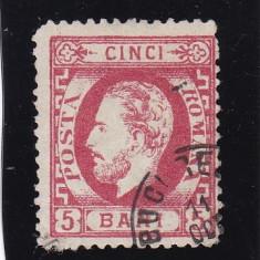 ROMANIA 1872 LP 35 CAROL I CU BARBA VAL. 5 BANI CARMIN STAMPILA BUCURESTI - Timbre Romania, Stampilat