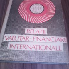 RELATII VALUTAR-FINANCIARE INTERNATIONALE PAUL BRAN 1990 RARA!!!!!!