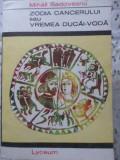 Zodia Cancerului Sau Vremea Ducai-voda - Mihail Sadoveanu ,406900