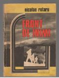 (C7892) FRONT DE INIMI DE NICOLAE ROTARU