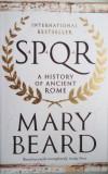 Mary Beard - SPQR, A History of Ancient Rome (in engleza)