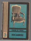 (C7889) ROCAMBOLE DE PONSON DU TERRAIL, VOL.1, MOSTENIREA MISTERIOASA