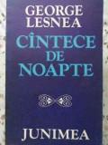 Cantece De Noapte - George Lesnea ,406914