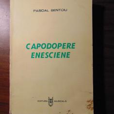 Capodopere enesciene - Pascal Bentoiu (1984) Cu dedicatie si autograf - Carte Arta muzicala