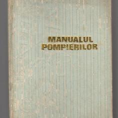 (C7855) MANUALUL POMPIERILOR, TATU PAMFIL, POPESCU IOAN, (POMPIER, POMPIERULUI) - Carte mitologie