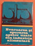Evacuarea si epurarea apelor uzate din industria alimentara - I. Teodorescu