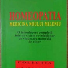Homeopatia Medicina Noului Mileniu - George Vithoulkas, 406977 - Carte Medicina alternativa
