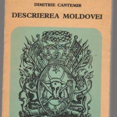(C7876) DESCRIEREA MOLDOVEI DE DIMITRIE CANTEMIR - Roman istoric