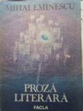 Proza Literara - Mihai Eminescu ,406780