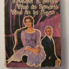 """AF - Pearl S. BUCK """"Vint Vant de Rasarit * Vint Vant de la Apus """""""