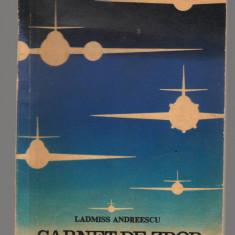 (C7871) CARNET DE ZBOR DE LADMISS ANDREESCU - Roman istoric