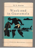 (C7886) WEEK-END IN GUATEMALA DE M.A. ASTURIAS