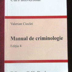 """Curs Universitar MANUAL DE CRIMINOLOGIE"", Editia 4, Valerian Cioclei, 2007"