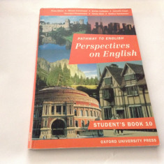 PATHWAY TO ENGLISH - PERSPECTIVES ON ENGLISH - Student's Book 10, - Curs Limba Engleza