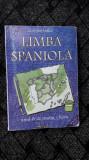 LIMBA SPANIOLA - CLUDIA VASILE ANUL IV DE STUDIU LICEU