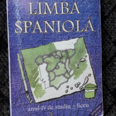 LIMBA SPANIOLA - CLUDIA VASILE ANUL IV DE STUDIU LICEU - Curs Limba Spaniola