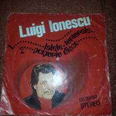 Luigi Ionescu-Lalele Turturelele-1980 Electrecord 45 ST-EDC 10689 single vinil - Muzica Dance