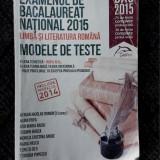 EXAMENUL DE BACALAUREAT NATIONAL LIMBA SI LITERATURA ROMANA TESTE - Teste Bacalaureat