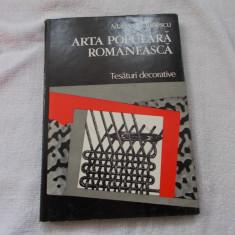 Arta populara romaneasca - tesaturi decorative - m. Marinescu - Carte Arta populara
