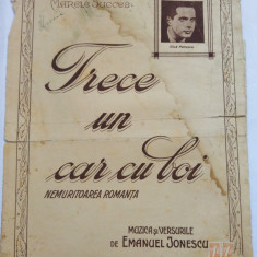 (T) Partitura muzicala veche 1942 Trece un car cu boi - Romanta - Gica Petrescu