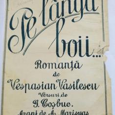 (T) Partitura muzicala veche, Pe langa boii... - Romanta - Vespasian Vasilescu