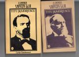 Viata lui Titu Maiorescu- I, II ,- Z. Ornea, Z. Ornea