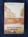 Thomas Mann – Casa Buddenbrook, Rao