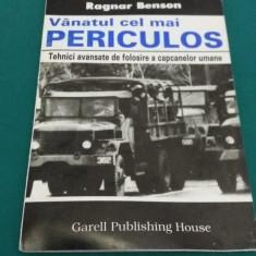 VÂNATUL CEL MAI PERICULOS *TEHNICI AVANSATE DE FOLOSIRE A CAPCANELOR UMANE/1986 - Carte dezvoltare personala