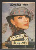(C7839) POVESTE DE DRAGOSTE DE DAN ION VLAD, Vlad Roman