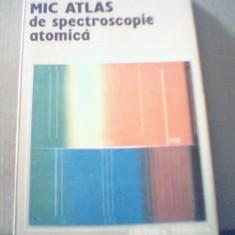 Corneliu I. Manoliu, Paul Gh. Zugravescu - MIC ATLAS DE SPECTROSCOPIE ATOMICA