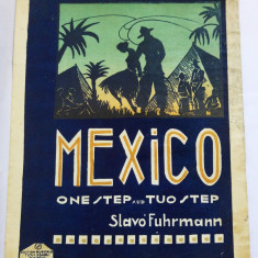 (T) Partitura muzicala veche - Mexico - One step and two steps, Slavo Furhmann